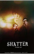 [Fanfic|Oneshot|ChanBaek] Shatter by JunSeobB6