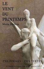 TEXTE - Le vent du printemps by mariliacmb
