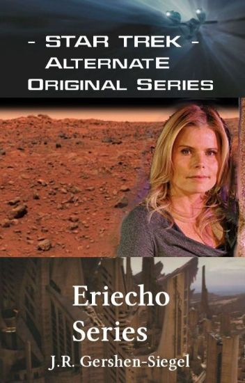 Eriecho - Star Trek Kelvin Timeline fanfiction