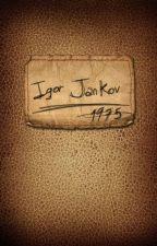 O Diário de Igor Jankov by PHLudwig