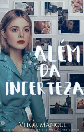 Além Da Incerteza by VitinhoMS