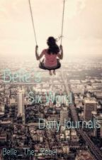 Belle's Six Word Daily Jou by Belle_The_Rebel