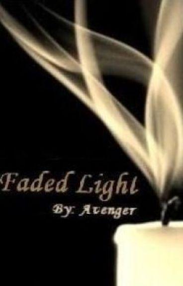 Faded Light