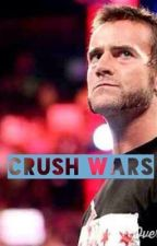 Crush Wars by daniellematthews00