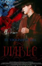 •☦•El violinista del Diablo•☦•   ║O h   S e h u n║ by MHAS-94
