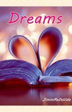 Dreams by JiminMeDaVida