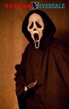 Scream x Riverdale by steventhebeliever