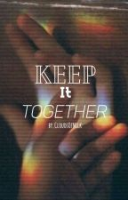 ✧Keep It Together↢❨JeffxSumo❩ ❨Jefmo❩ by CloudsOfMilk