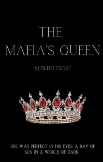 The Mafia's Queen