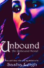 Empowered (Unbound, Book 1) by SashaLeighS