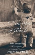 A New Star of Black | Aries Sirius Black by LillyLovesManga