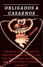 Obligados a Casarnos by Len2409