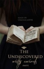 The Undiscovered Watty Awards by ItsAmivi