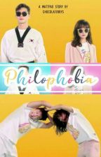 Philophobia [Completed]✓ by jellylatte__