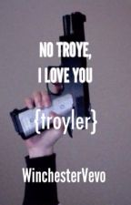 No Troye, I Love You by WinchesterVevo