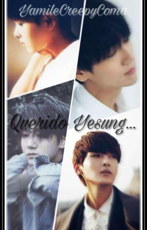 Querido Yesung... by YamileCreepyComa