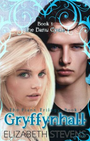 Gryffynhall (the Danu Cycle: Fiann Trilogy Book 1) by writeriz