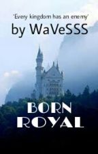 BORN ROYAL : sequel of being muslimah by WaVeSSS