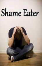 Shame Eater by TheUltimateFatMan
