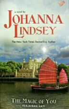 The Magic of You (Keajaiban Hati) by Johanna Lindsey by LilianSims