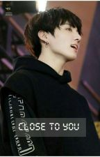 Close to you (JJK FF) by val_nnnn