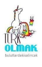 Türk Olmak by bulutlardakisalincak