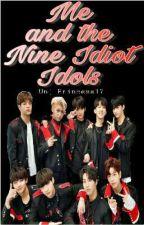 Me and the Nine Idiot Idols by unj_Princess17