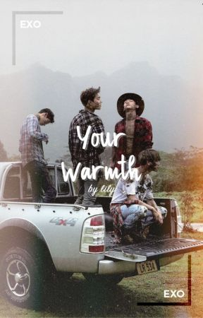 Your Warmth   EXO by ahjuicy
