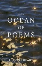 Ocean of Poems by lyksmnth