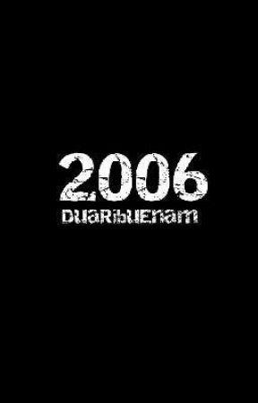 2006 [DuaRibuEnam] by Rhyfhad