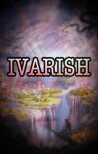 IVARISH  by llieAris02