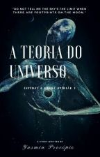 A Teoria Do Universo  by Unimosoversos