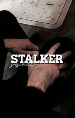 Stalker   Grayson Dolan by ughgrayson