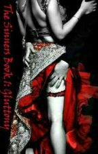 The Sinners Series Book 1: Gluttony by margarette_ace