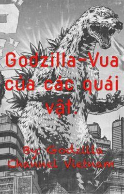 Đọc truyện Godzilla-Vua của các quái vật