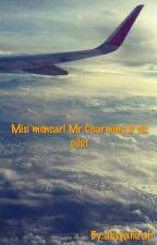 misi mencari MR.Charming si cik pilot by ahsyahirah