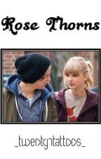 Rose Thorns (Haylor One Shot) by tricycles