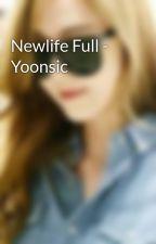 Newlife Full - Yoonsic by loveya227