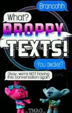 BROPPY TEXTS! by _TMAG_