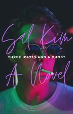 Three Idiots and a Ghost (3D1P #1) ✓ by sall_hwa