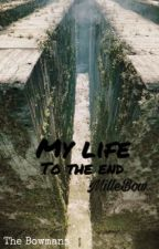 My life to the end by MilleBow