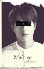 Wake up|BTS by jinstomorrow