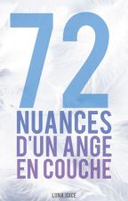 72 NUANCES D'UN ANGE EN COUCHE by LunaJoice