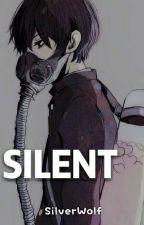 silent by SilverWolf_99
