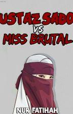 USTAZ SADO VS MISS BRUTAL by Teyha_Rider
