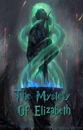 The Mystery Of Elizabeth by ProfessorHolmes