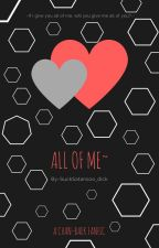 All of me {Chan-Baek} by Blink_Blinkblink