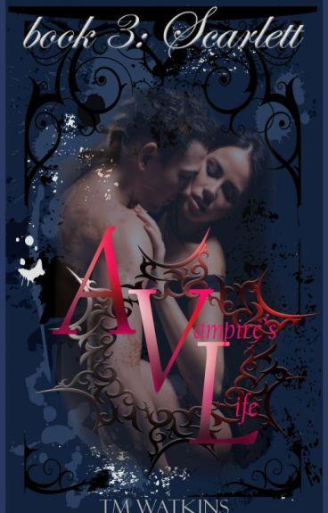 A Vampire's Life Book 3