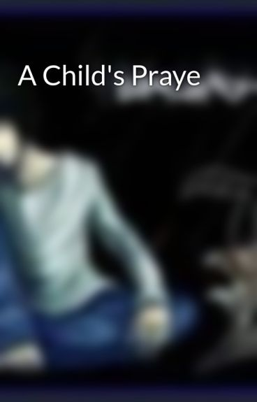 A Child's Praye by AbhishekChauhan7