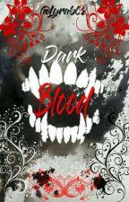 Dark blood  by Lyrab08